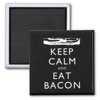 Behalten Sie ruhig und essen Sie Speck Quadratischer Magnet