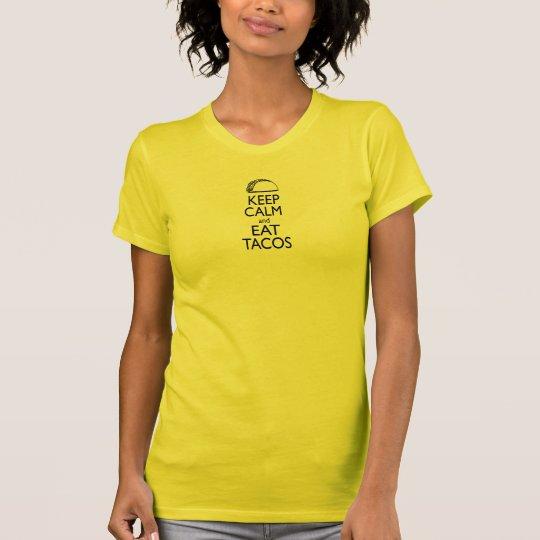 Behalten Sie ruhig und essen Sie Tacos-T-Shirt T-Shirt