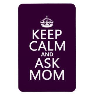 Behalten Sie ruhig und fragen Sie Mamma - alle Magnet