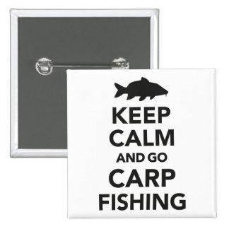 """""""Behalten Sie ruhig und gehen Sie Karpfenfischen"""" Quadratischer Button 5,1 Cm"""