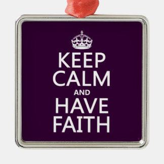 Behalten Sie ruhig und haben Sie Glauben Silbernes Ornament