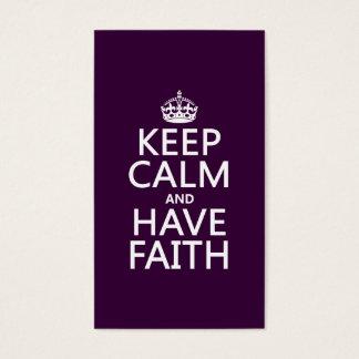 Behalten Sie ruhig und haben Sie Glauben Visitenkarte