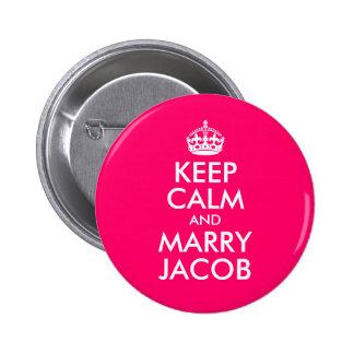 Behalten Sie ruhig und heiraten Sie Jakob Runder Button 5,7 Cm