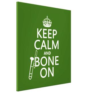 Behalten Sie ruhig und 'Knochen auf (Trombone - Leinwanddruck