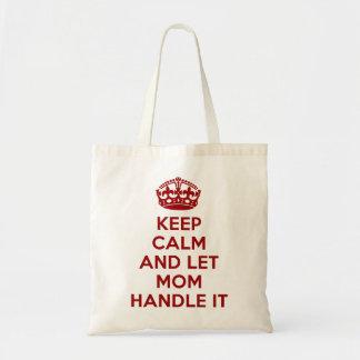 Behalten Sie ruhig und lassen Sie Mamma es Tragetasche
