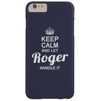 Behalten Sie ruhig und lassen Sie Roger es Barely There iPhone 6 Plus Hülle