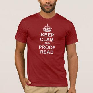 Behalten Sie ruhig und lesen Sie T-Stücks T-Shirt