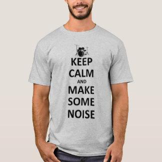 Behalten Sie ruhig und machen Sie Geräusche T-Shirt