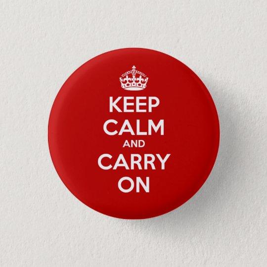 Behalten Sie ruhig und machen Sie Kreis-Knopf - Runder Button 3,2 Cm