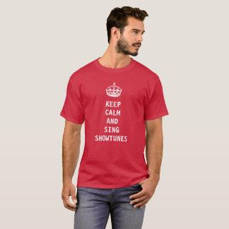 Behalten Sie ruhig und singen Sie Showtunes T-Shirt