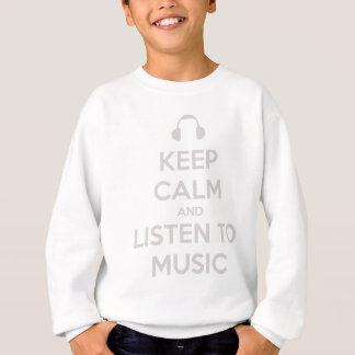 Behalten Sie ruhige Musik Sweatshirt