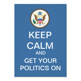 BEHALTEN Sie RUHIGE politische Debatten-Party 12,7 X 17,8 Cm Einladungskarte