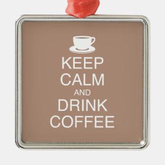 Behalten Sie ruhige und Getränk-Kaffee-Verzierung Quadratisches Silberfarbenes Ornament