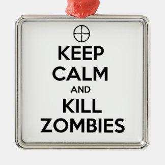 Behalten Sie ruhige und Tötungs-Zombies Quadratisches Silberfarbenes Ornament