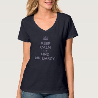 Behalten Sie ruhiger und Entdeckungs-Herr Darcy T-Shirt