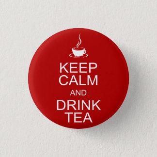 Behalten Sie ruhiger und Getränk-Tee Runder Button 2,5 Cm