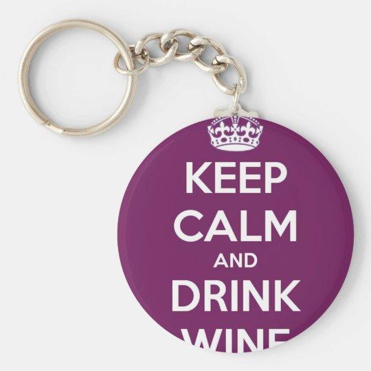 Behalten Sie ruhiger und Getränk-Wein Standard Runder Schlüsselanhänger