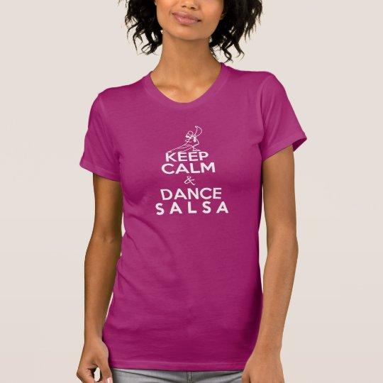 BEHALTEN Sie RUHIGES UND TANZSALSAt-shirt T-Shirt