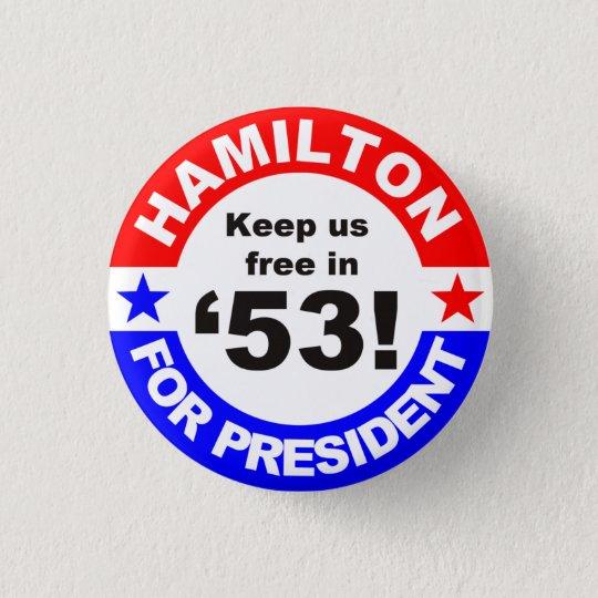 Behalten Sie uns frei im Jahre 2053 Runder Button 3,2 Cm
