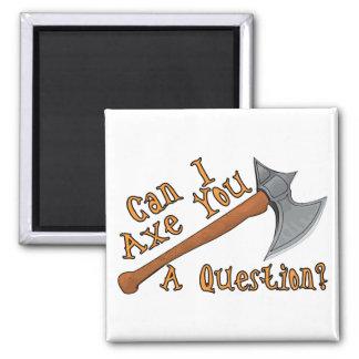 Behauen Sie Sie eine Frage Quadratischer Magnet