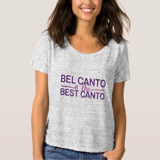 Bel Canto ist der beste Gesang T-Shirt
