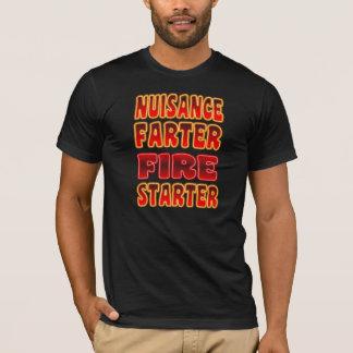Belästigung Farter Feuer-Starter-Hemd T-Shirt