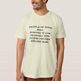 Bemühung, friedlich zu leben T - Shirt