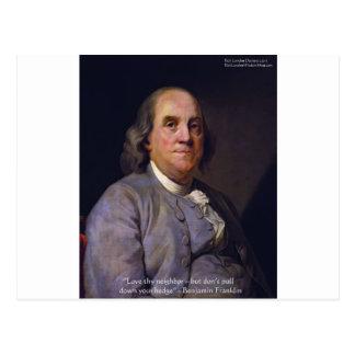 """Ben Franklin """"Liebe Thy Neibhbor aber."""" Postkarte"""