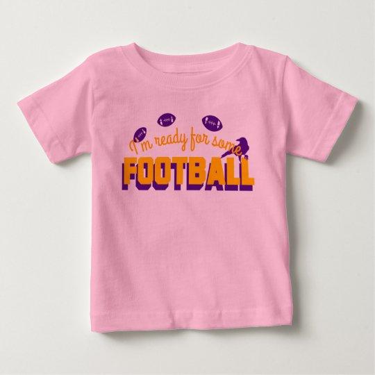 Bereiten Sie für Fußball vor! Baby T-shirt