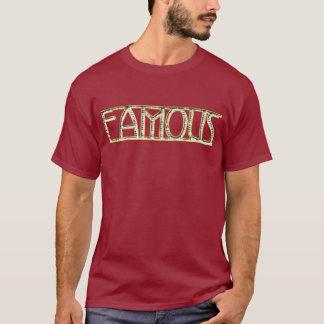 BERÜHMTER T - Shirt