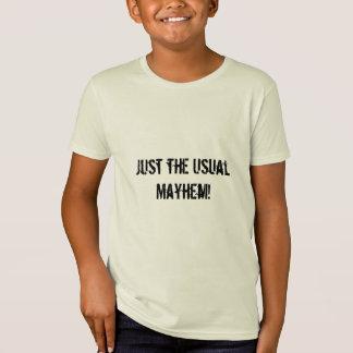 Beschreibt dieses Ihre Tage? Sagen Sie der Welt! T-Shirt