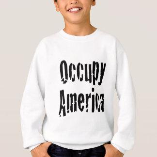 Besetzen Sie Amerika Sweatshirt