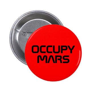 """""""BESETZEN Sie MARS"""" der 2,25-Zoll-Knopf Runder Button 5,7 Cm"""