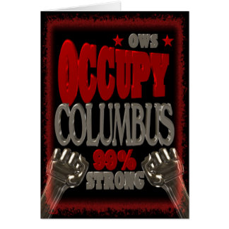 Besetzen Sie Protest Columbus OWS 99 Prozent stark Grußkarte