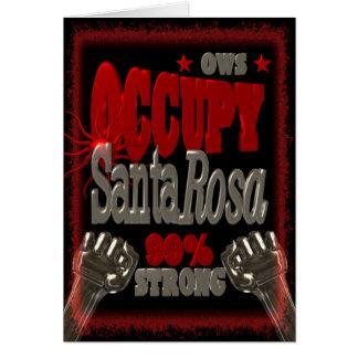 Besetzen Sie Protest Santa Rosa OWS 99 Prozent Grußkarte