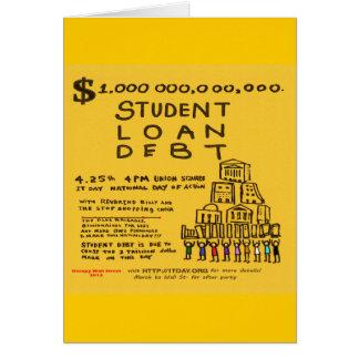 Besetzen Sie Wall Street Studenten-Darlehens-Schul Grußkarte
