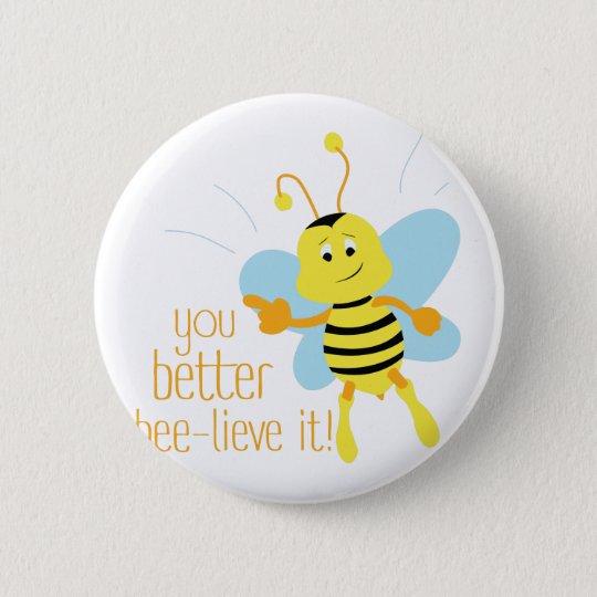 Bessere Biene-Lieve es Runder Button 5,7 Cm