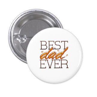 Best Dad Ever-Happy fathers day Runder Button 3,2 Cm