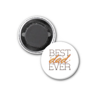 Best Dad Ever-Happy fathers day Runder Magnet 3,2 Cm