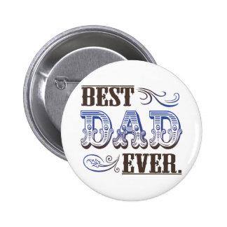 Beste der Vatertags-Geschenke Vati-überhaupt Anstecknadel
