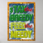 Besteuern Sie das gierige füttern das bedürftige P Plakate