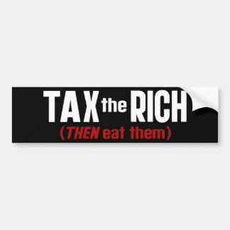 Besteuern Sie, die Reichen DANN essen Sie sie Autoaufkleber