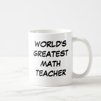 """Bestster Mathe-Lehrer-"""" Tasse """"der Welt"""