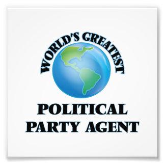 Bestster politischer das Party-Agent der Welt Fotodrucke