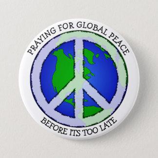 Beten für Weltfriedenserdknopf Runder Button 7,6 Cm