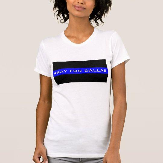 Beten Sie für Dallas-Polizei-Angelegenheits-T - T-Shirt