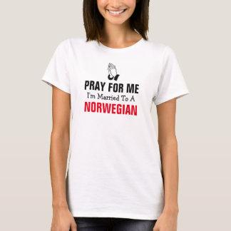 Beten Sie für mich, den ich zu einem Norweger T-Shirt