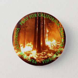 Beten Sie für wilden Feuerknopf Kaliforniens Runder Button 5,7 Cm