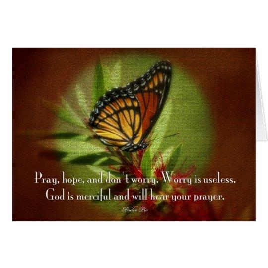 Beten Sie Hoffnung sich sorgen nicht Grußkarte