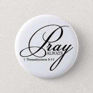 Beten Sie immer kundenspezifischen Knopf Runder Button 5,7 Cm